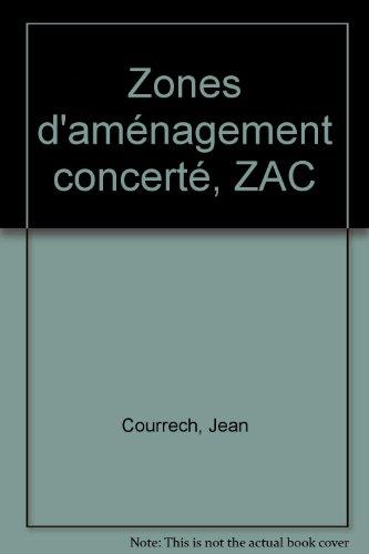 Zones d'aménagement concerté, ZAC