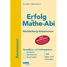 Erfolg im Mathe-Abi : Mecklenburg-Vorpommern, Basiswissen Grundkurs/Leistungskurs
