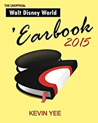 Unofficial Walt Disney World 'Earbook 2015