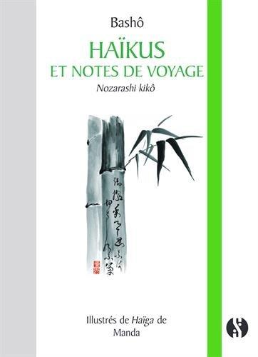 Haikus et Notes de Voyage - Nozarashi kikô par Bashô Matsuo