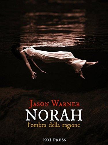 Norah: L'ombra della ragione