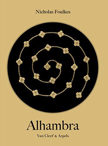Alhambra - Van cleef & Arpels (version française) par Nicholas Foulkes