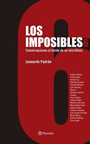Los Imposibles 6 por Leonardo Padrón