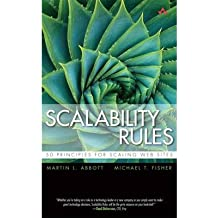 [(Scalability Rules: 50 Principles for Scaling Web Sites )] [Author: Michael T. Fisher] [Jun-2011]