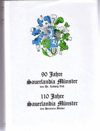 Neunzig Jahre Sauerlandia Münster / 110 Einhundertzehn Jahre Sauerlandia Münster