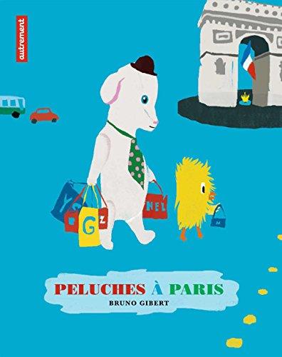 Peluches à Paris (JEUNESSE) par Bruno Gibert