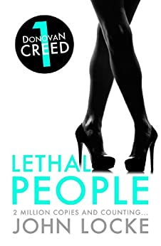 Lethal People (Donovan Creed series Book 1) (English Edition) par [Locke, John]