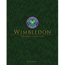 Wimbledon: The Official History : New Edition