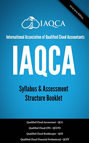 IAQCA Syllabus Booklet: International Association of Qualified Cloud Accountants (English Edition)
