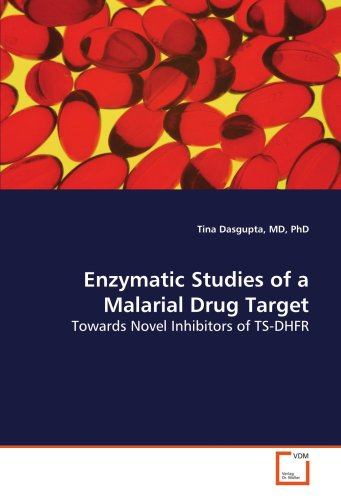 Enzymatic Studies of a Malarial Drug Target: Towards Novel Inhibitors of TS-DHFR