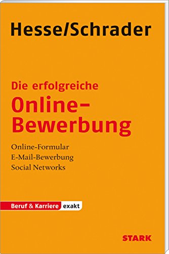 STARK Hesse/Schrader: EXAKT - Die erfolgreiche Online-Bewerbung