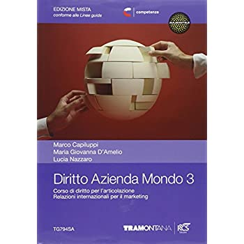 Diritto Azienda Mondo. Per Le Scuole Superiori. Con E-Book. Con Espansione Online: 3