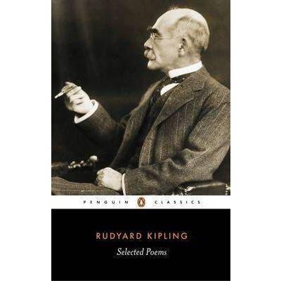 [(Selected Poems)] [ By (author) Rudyard Kipling, Edited by Peter Keating ] [April, 2001]