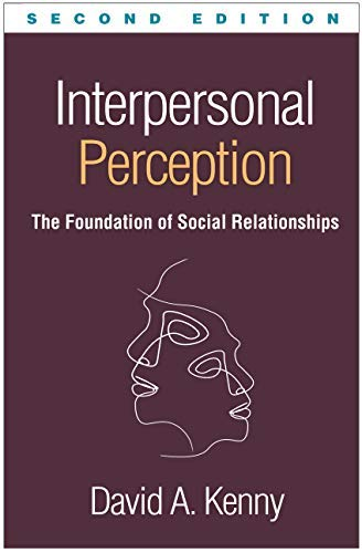 Interpersonal Perception, Second Edition: The Foundation of Social Relationships (English Edition)