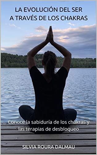 La evolución del Ser a través de los Chakras (espiritualidad ...