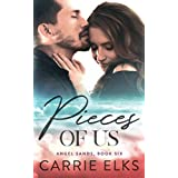 Pieces of Us: A Small Town No Strings Love Story (Angel Sands)