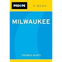 Moon Milwaukee e-book (English Edition)