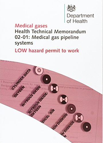 Medical gas pipeline systems: Low hazard permit to work (Health technical memorandum)