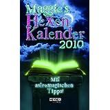 Maggies Hexenkalender 2010: Mit astromagischen Tipps - Taschenkalender