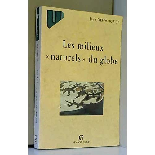 Les milieux 'naturels' du globe