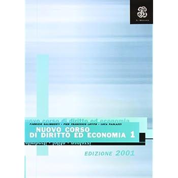 Nuovo Corso Di Diritto Ed Economia. Per Le Scuole Superiori. Con Floppy Disk: 1