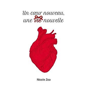Un coeur nouveau, une vie nouvelle