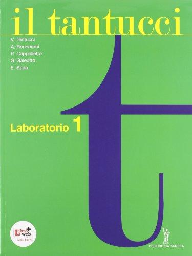 Il Tantucci. Laboratorio. Per i Licei e gli Ist. magistrali. Con CD-ROM. Con espansione online: 1