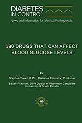 Diabetes In Control - 390 Drugs That Can Affect Blood Glucose Levels (English Edition)