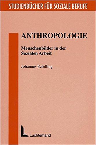 anthropologie-menschenbilder-in-der-sozialen-arbeit