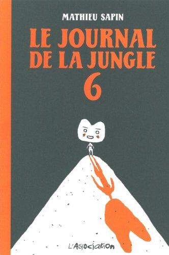 Le Journal de la jungle, Tome 6 :