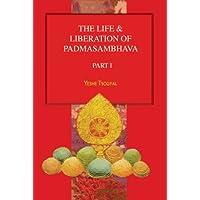 The Life & Liberation of Padmasambhava