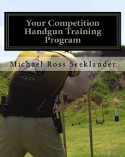 Your Competition Handgun Training Program (English Edition)