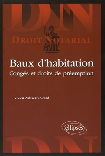 Baux d'Habitation Congés et Droits de Préemption
