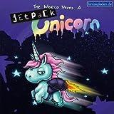 The World Needs A Jet Pack Unicorn