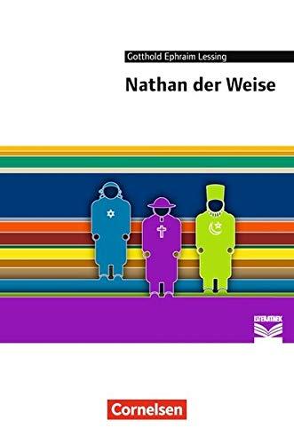 Cornelsen Literathek: Nathan der Weise: Empfohlen für das 10.-13. Schuljahr. Textausgabe. Text - Erläuterungen - Materialien