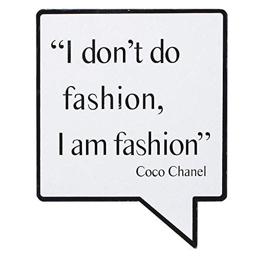 tiggys treasures Schild Coco Chanel Zitat I Don 't Do Fashion, I Am Fashion Speech Bubble Schild