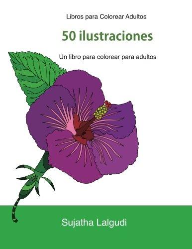 Libros para Colorear Adultos: Un libro para colorear para adultos, Un jardín en floración, Maravillas de la naturaleza, Mandalas, Libros muy … superdivertidos para colorear: Volume 1