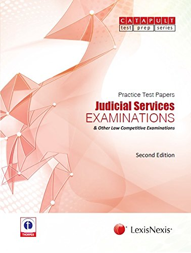Practice Test Papers: Judicial Services Examinations and Other Law Competitive Examinations: Judicial Services Examinations & Other Law Competitive Examinations