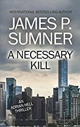 A Necessary Kill: A Thriller (Adrian Hell #5) (Adrian Hell Series)