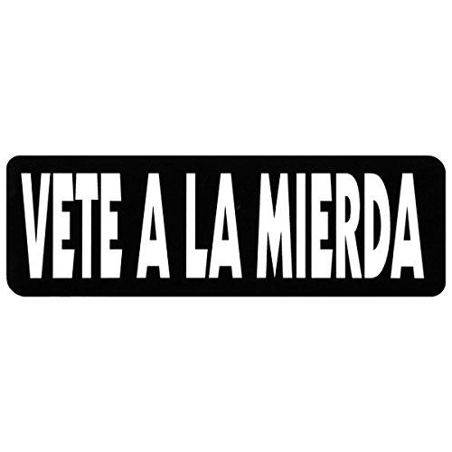 VETE A LA MIERDA, Motorcycle HELMET Sticker Decal - 4' X 1'