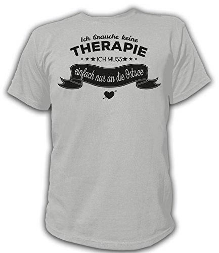 Artdiktat Herren T-Shirt Ich brauche keine Therapie - Ich muss einfach nur in die Ostsee Grau
