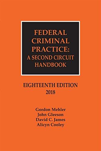 Federal Criminal Practice: A Second Circuit Handbook, 18th Edition