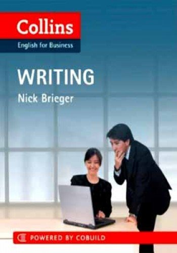 Business Writing: B1-C2 (Collins Business Skills and Communication) por Nick Brieger