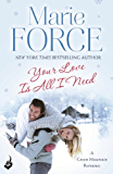 Your Love Is All I Need: Green Mountain Book 1