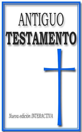 Antiguo Testamento (Libros Sagrados Interactivos)