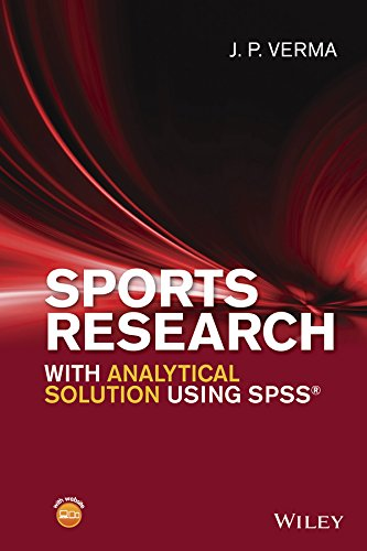 Sports Research with Analytical Solution Using SPSS por J. P. Verma
