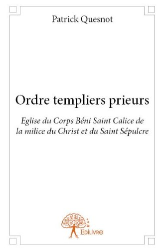 Ordre Templiers Prieurs