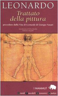 Trattato della pittura (rist. anast. Roma, 1980). Ediz. integrale