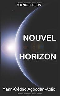 Nouvel horizon par Yann-Cédric Agbodan-Aolio