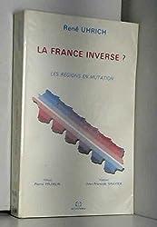 La France inverse? Les Régions en mutation